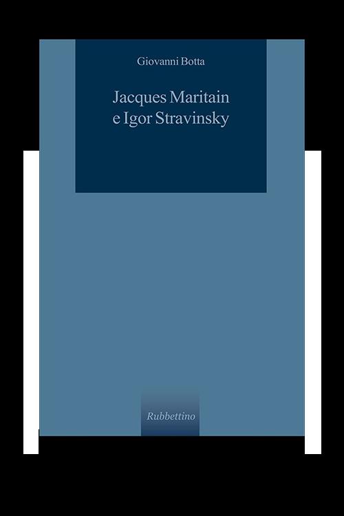 Jacques Maritain e Igor Stravinsky